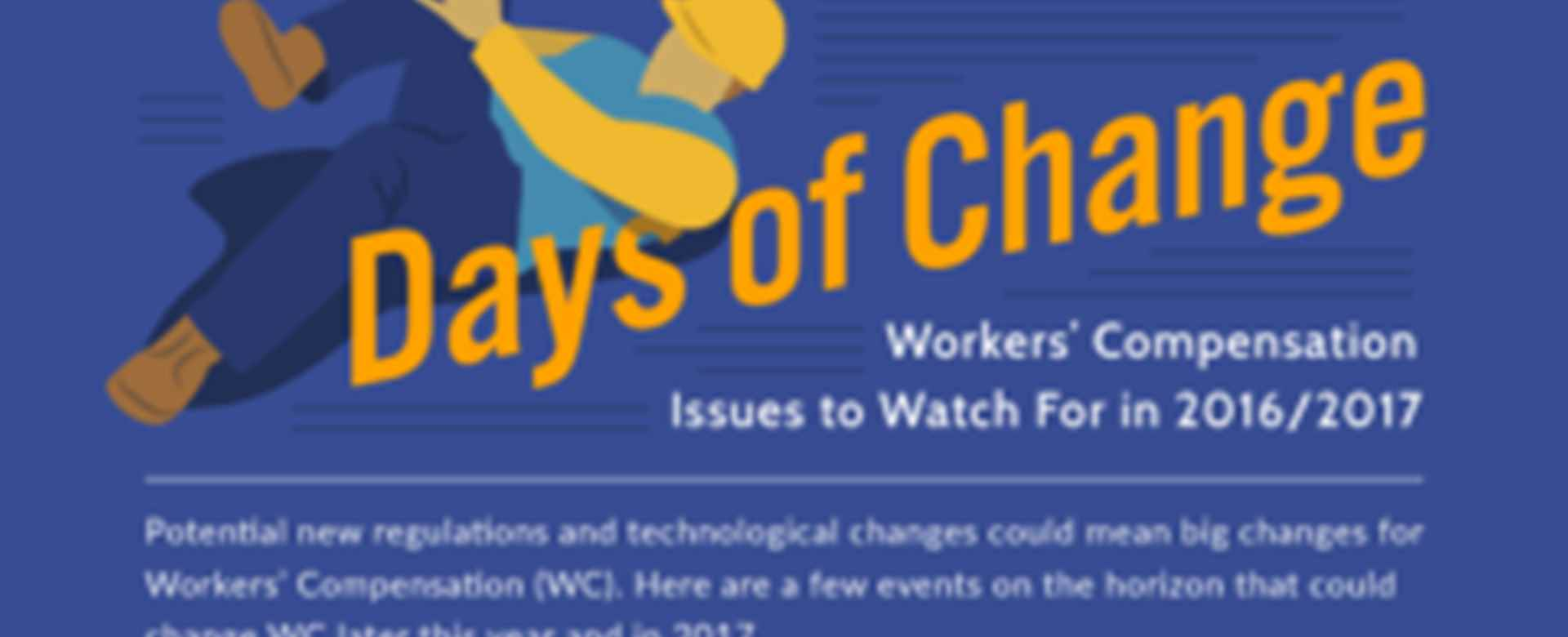 Days of Change - Workers' Compensation In 2017 [Infographic]